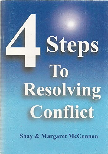 9780953847419: 4 Steps to Resolving Conflict (Winning Relationships Series)