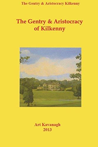 9780953848560: The Landed Gentry & Aristocracy of Kilkenny: The Kilkenny Gentry: Vol. 1