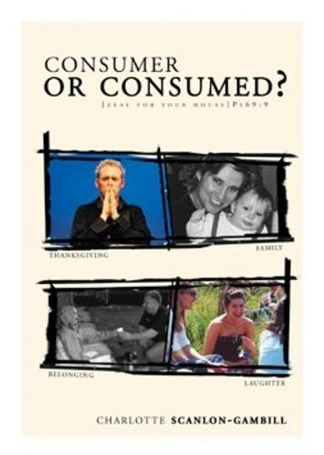 9780953851621: Consumer or Consumed