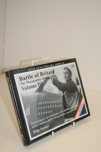 Battle of Britain: The Photographic Kaleidoscope, Volume 3 III: Sarkar, Dilip