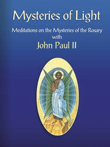 9780953854042: Mysteries of Light: Meditations on the Mysteries of the Rosary with John Paul II