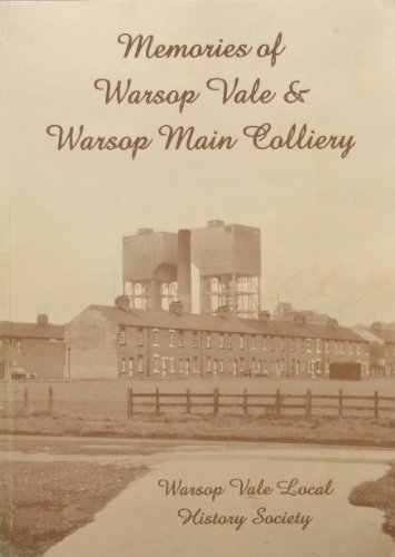 9780953854318: Memories of Warsop Vale & Warsop Main Colliery