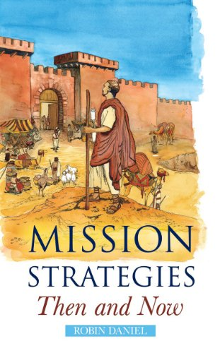 9780953856565: Mission Strategies Then and Now: An Introduction to Biblical Missiology