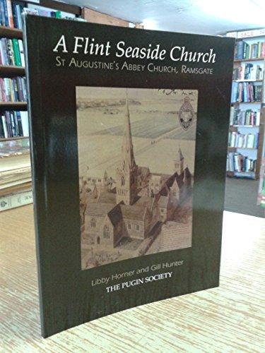A Flint Seaside Church : St Augustine's: Horner, Libby; Hunter,