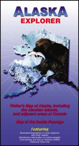 9780953861859: Alaska Explorer: Visitors Map of Alaska, Including the Aleutian Islands and Adjacent Areas of Canada