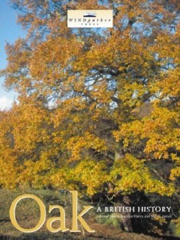 9780953863082: Oak: A British History
