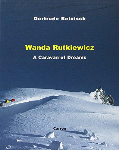 9780953863105: Wanda Rutkiewicz: A Caravan of Dreams
