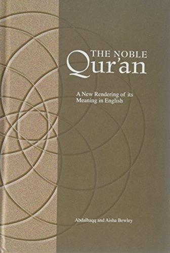 9780953863938: The Noble Qur'an: A New Rendering of Its Meaning in English