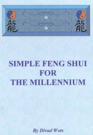9780953864508: Simple Feng Shui for the Millennium