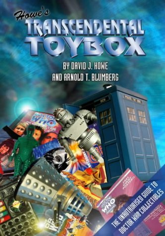 Howe's Transcendental Toybox: The Unauthorised Guide to: Blumberg, Arnold T.