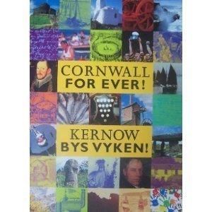 9780953870400: Cornwall for Ever!: Kernow Bys Vyken!