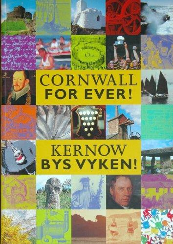 9780953870417: Cornwall for Ever!: Kernow Bys Vyken!