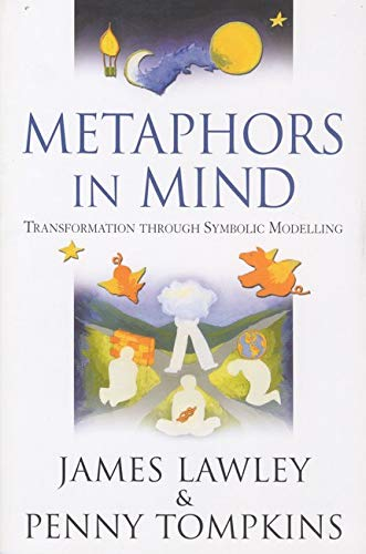 9780953875108: Metaphors in Mind: Transformation Through Symbolic Modelling