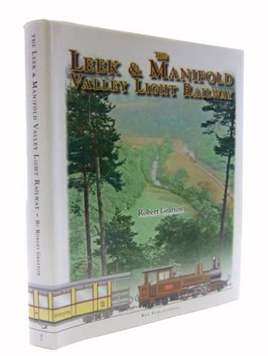 9780953876372: The Leek and Manifold Valley Light Railway