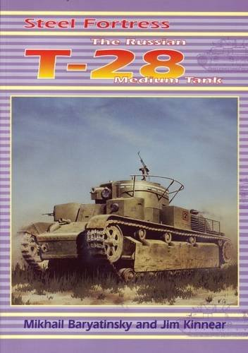 9780953877706: Steel Fortress: The Russian T-28 Medium Tank