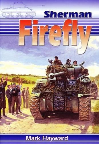 The Sherman Firefly: Mark Hayward