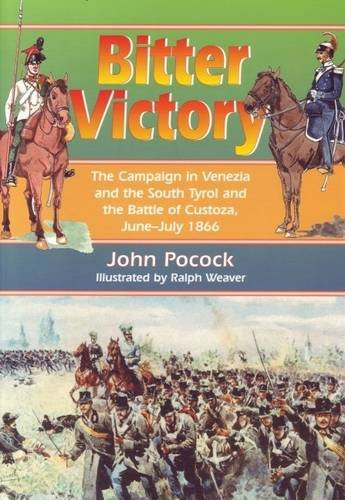 9780953877737: Bitter Victory: The Battle of Custoza 1866