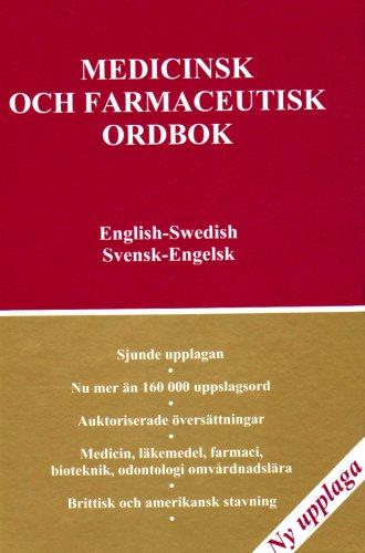 Medical and Pharmaceutical Dictionary, English-Swedish,Swedish- English: Medicinsk: Cressy, C. K.