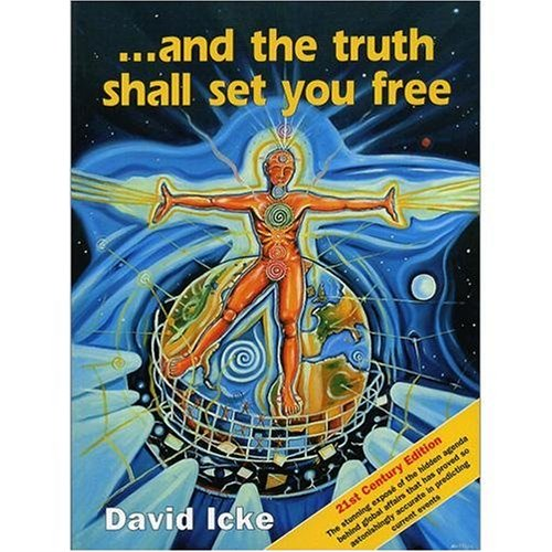 9780953881055: And the Truth Shall Set You Free: The 21st Century Edition