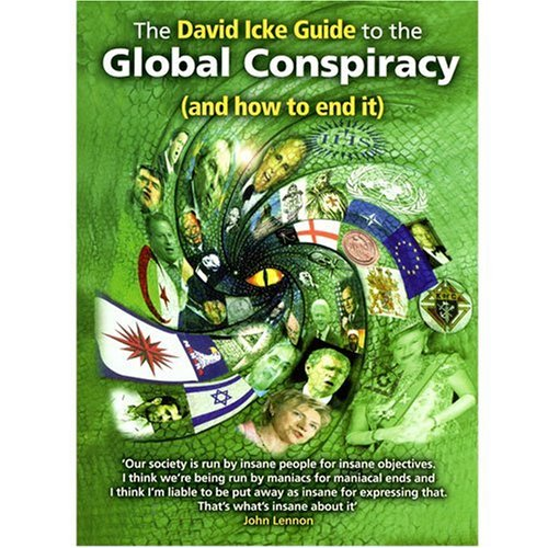 9780953881086: David Icke Guide to the Global Conspiracy (and How to End It