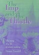 The Imp and the Thistle: The Story of a Life of Music Making