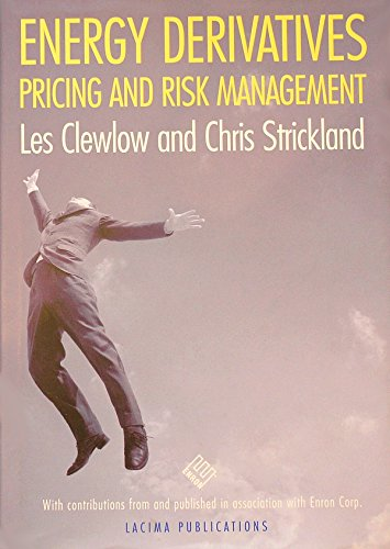 9780953889600: Energy Derivatives: Pricing and Risk Management