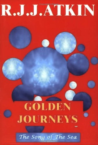 9780953890774: Golden Journeys: Golden Journeys pt. 1: Song of the Sea
