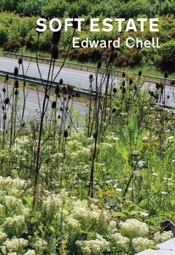 Soft Estate: Edward Chell