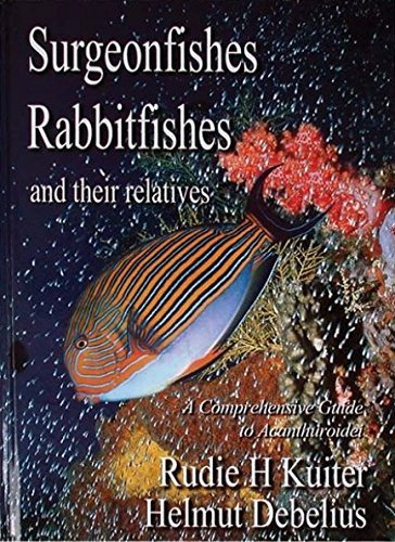 9780953909711: Surgeonfishes, Rabbitfishes and Their Relatives