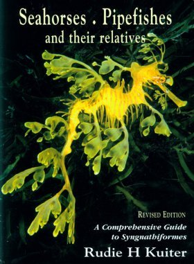 9780953909742: Seahorses, Pipefishes and Their Relativs