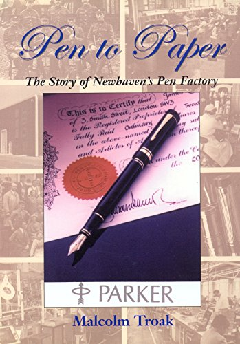 9780953911547: Pen to Paper: The Story of Newhavens Pen Factory