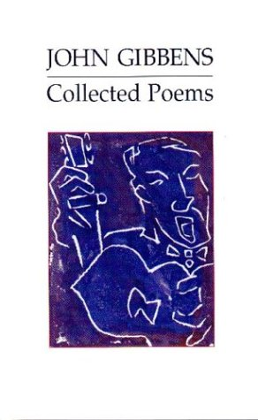 Collected Poems: Gibbens, John