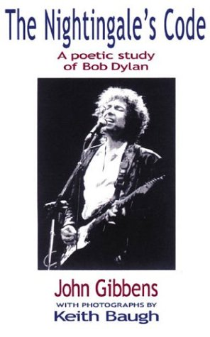 9780953915316: The Nightingale's Code: A Poetic Study of Bob Dylan