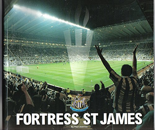 Fortress St. James: The Official Story of: Joannou, Paul