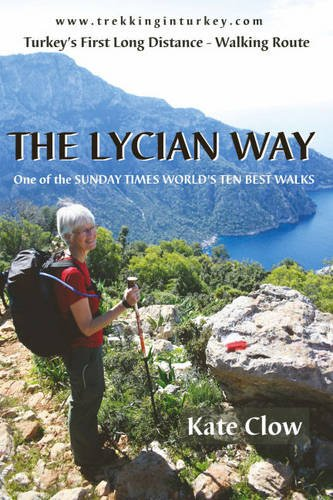 9780953921867: The Lycian Way: Turkey's First Long Distance Walking Route