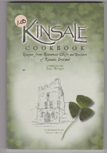 The Kinsale Cookbook - Recipes From Renowned