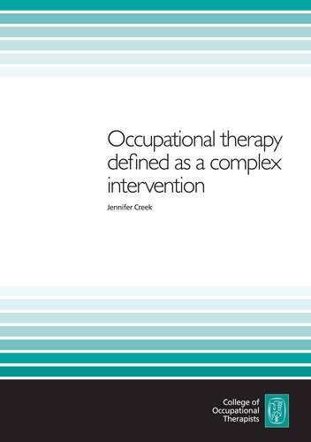 9780953937561: Occupational Therapy Defined as a Complex Intervention