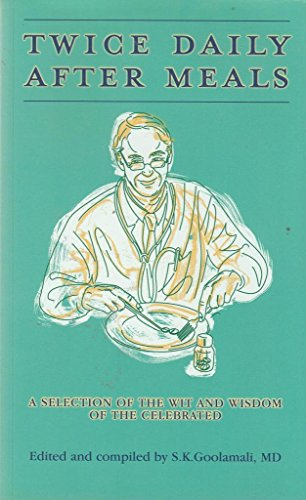 9780953940806: Twice Daily After Meals: A Selection of the Wit and Wisdom of the Celebrated