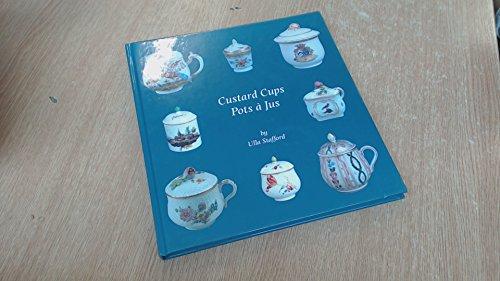 Custard Cups: Pot a Jus: Ulla Stafford