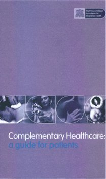 9780953945382: Complementary Healthcare: A Guide for Patients