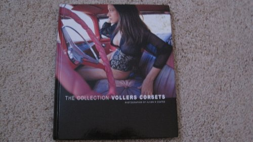 The Collection Vollers Corsets: Photographed by Alwyn: Coates, Alwyn