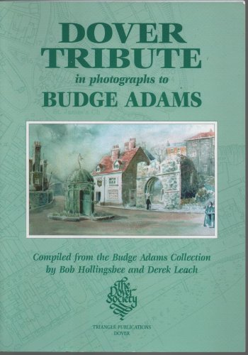 DOVER TRIBUTE in Photographs to BUDGE ADAMS