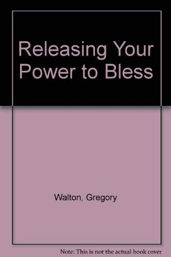 9780953948802: Releasing Your Power to Bless