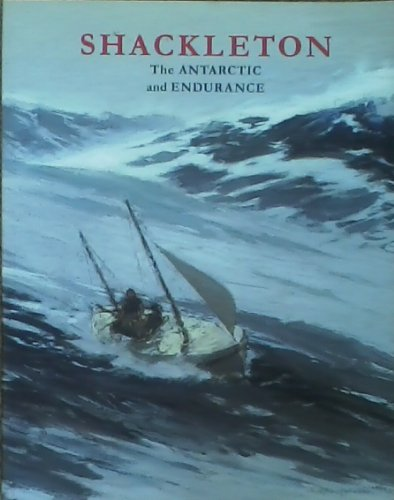 9780953949311: Shackleton: The Antarctic and