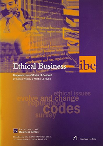Ethical Business: Corporate Use of Codes of Conduct (0953951715) by Webley, Simon; Le Jeune, Martin