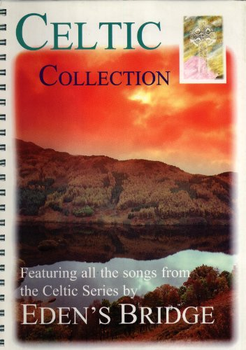 9780953954704: Celtic Collection: All the Songs from the Celtic Series by