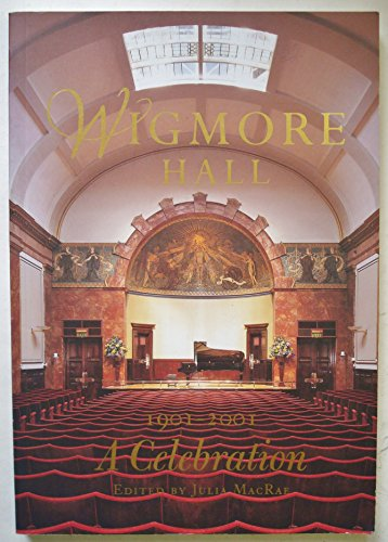 9780953958108: Wigmore Hall 1901-2001 Celebration: 1901-2001 - A Celebration