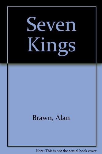 9780953964604: Seven Kings