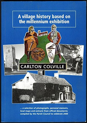 Carlton Colville: A Village History based on: Mary Goffin &