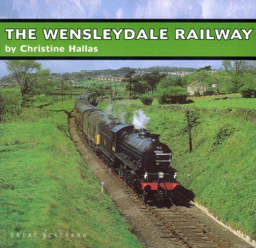 The Wensleydale Railway: Hallas, Christine